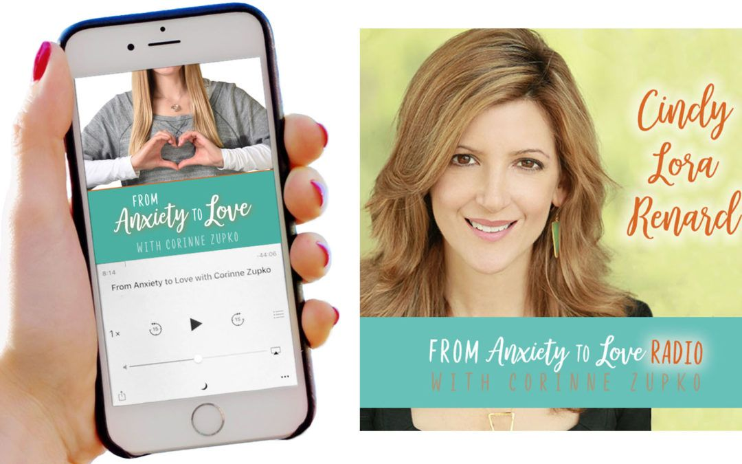 Episode 9: Healing Anxiety with Cindy Lora Renard